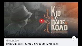 BARDSFM WITH JUAN O'SAVIN - 8th-MAR-2021