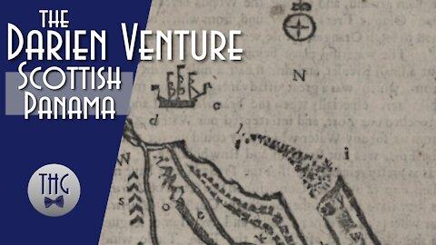 The Darien Venture: Scottish Panama
