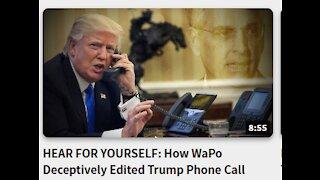 HEAR FOR YOURSELF:- How WaPo Deceptively Edited Trump Phone Call