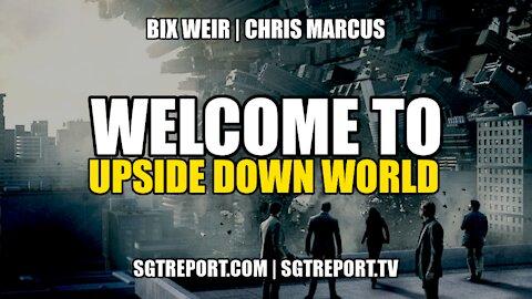 WELCOME TO UPSIDE DOWN WORLD - BIX WEIR & CHRIS MARCUS