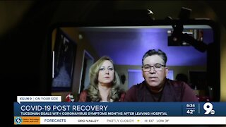 Tucsonan details life after recovering from COVID-19, dealing with lingering side effects