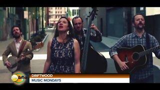 MUSIC MONDAY - DRIFTWOOD