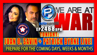 EP 2468-6PM Live With Pete Santilli Tonight: Juan O. Savin & Patrick Byrne