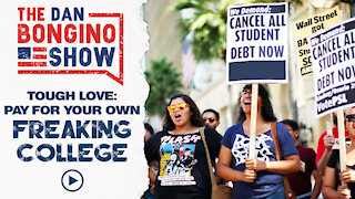 Tough Love: Pay For Your Own Freaking College.