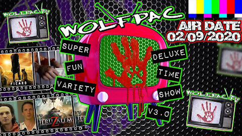 WOLFPAC Super Deluxe Fun Time Variety Show February 9th 2020