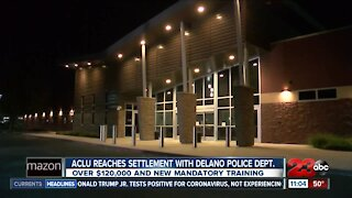 ACLU reaches settlement with Delano Police Department