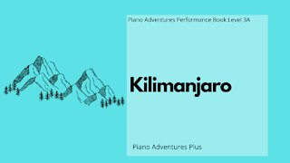 Piano Adventures Performance Book 3A - Kilimanjaro