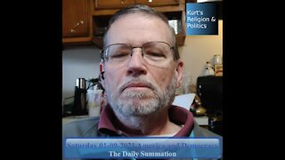 20210109 America and Democracy - The Daily Summation