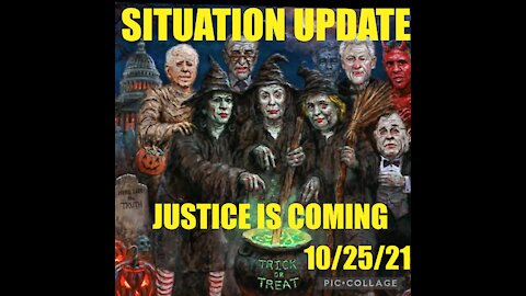 SITUATION UPDATE 10/25/21