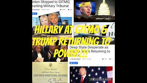HILLARY @ GITMO & TRUMP RETURNING