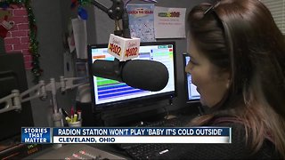 Radio station stops playing 'Baby it's cold outside'