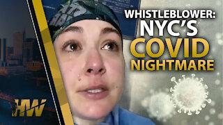 WHISTLEBLOWER: NYC'S COVID NIGHTMARE