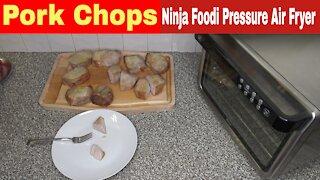 Pork Chops, Ninja Foodi XL Pro Air Fry Oven Recipe
