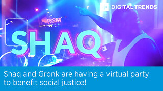 Shaq and Gronk are having a virtual party to benefit social justice!