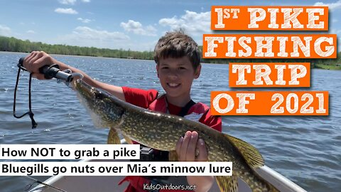 S3:E1 1st Pike Fishing Trip of 2021 | Kids outdoors