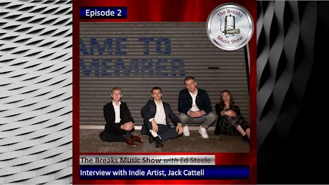 The Breaks Music Show - Episode 2 - Promo with Jack Cattell