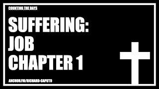 Suffering: Job Chapter 1