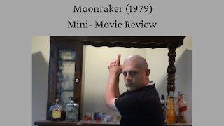 Moonraker (1979) Mini-Movie Review