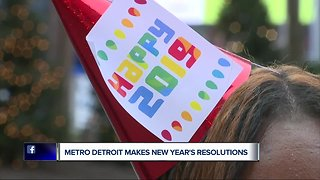 Metro Detroit makes New Year's resolutions