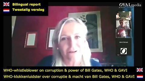 WHO-whistleblower on corruption & power of Bill Gates, WHO & GAVI (Bilingual report EN & NL)