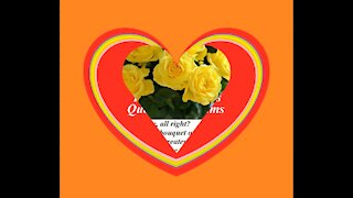 Good morning my love, brought a yellow rose bouquet, love you! [Message] [Quotes and Poems]