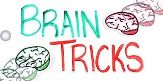 Learn how your brain make tricks