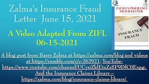 Zalma's Insurance Fraud Letter - June 15, 2021
