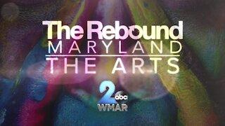 Rebound Maryland: The Arts