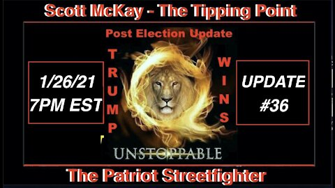 1.26.21 Patriot Streetfighter POST ELECTION UPDATE #36: Censoring Machine Overdrive,