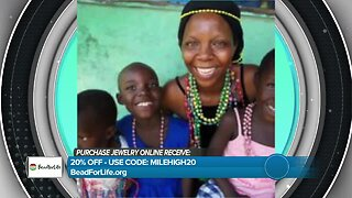Bead for Life - Change Lives & Win a Trip to Africa
