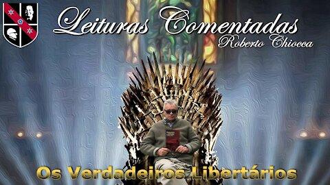 #47 Leituras Comentadas - Entendendo o libertarianismo de forma correta