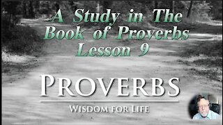 Proverbs, Lesson 9, on Down to Earth But Heavenly Minded Podcast