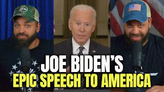 Joe Biden's 'EPIC SPEECH' To America