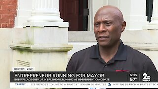 Bob Wallace: Entrepreneur running for mayor