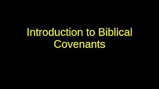 Introduction To Covenants
