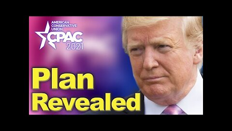 Trump showed up at CPAC and laid out Strategy