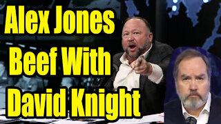 Alex Jones talks about David Knight Beef