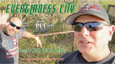 Everglades City, Florida Dual CRF 250L Rally 150 Mile Ride Through History 1/29/2021