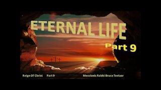 Eternal Life Part 9