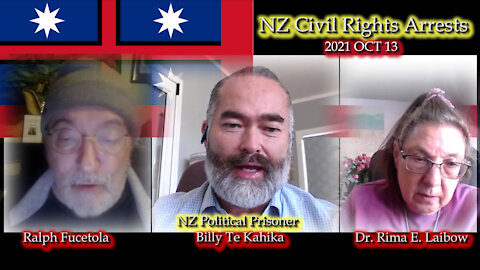 2021 OCT 13 Billy TK on New Zealand Civil Rights Arrests