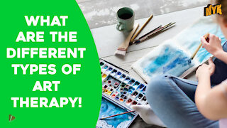 What Are The Different Types Of Art Therapy? *