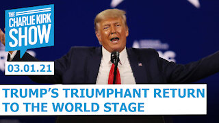 Trump's Triumphant Return to the World Stage   The Charlie Kirk Show