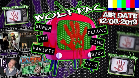 WOLFPAC Super Deluxe Fun Time Variety Show December 8th 2019