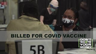 Some people getting billed for COVID vaccine