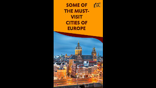 Top 4 European Cities Everyone Should Visit