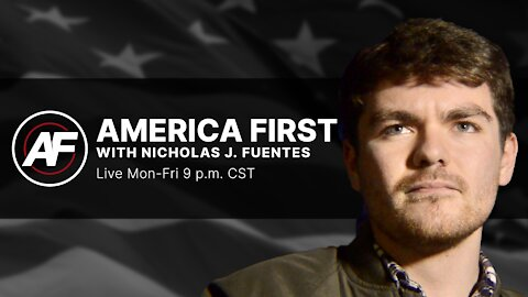 America First with Nicholas J Fuentes Ep. 869