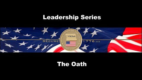 Leadership Series - The Oath