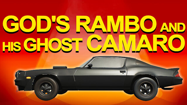 God's Rambo and his Ghost Camaro