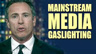 Mainstream Media Are Gaslighting Liars