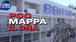 China in Focus (IT): Il regime comunista cinese vuole mappare il DNA umano.